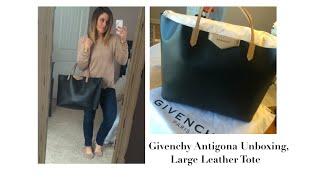 New Bag!! Givenchy Antigona Unboxing: Large Leather Tote