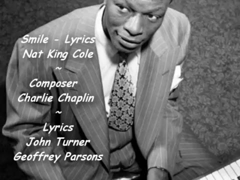 Smile - Lyrics - Nat King Cole