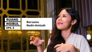 Ruang Ngibul #3: Nadin Amizah