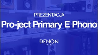Pro-ject Primary E Phono - unboxing i pierwsze uruchomienie