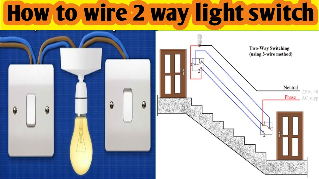 How To Connect A 2 Way Light Switch  With Circuit Diagram