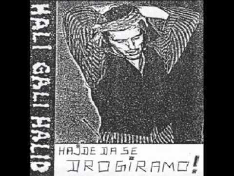 HAJDE DA SE DROGIRAMO - HALI GALI HALID (1991)