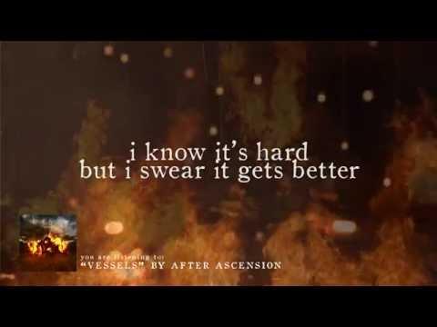 Vessels (Lyric Video) - After Ascension