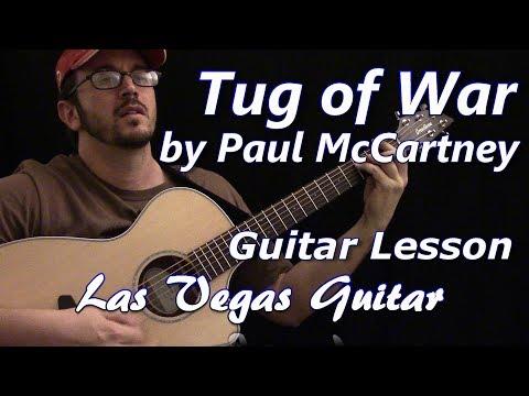 Tug of War by Paul McCartney Guitar Lesson