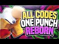 - EXCLUSIVE CODE ALL CODES ON ONE PUNCH REBORN!   Roblox