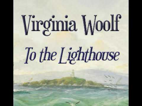 To the Lighthouse 1/2  - Virginia Woolf [Audiobook ENG]