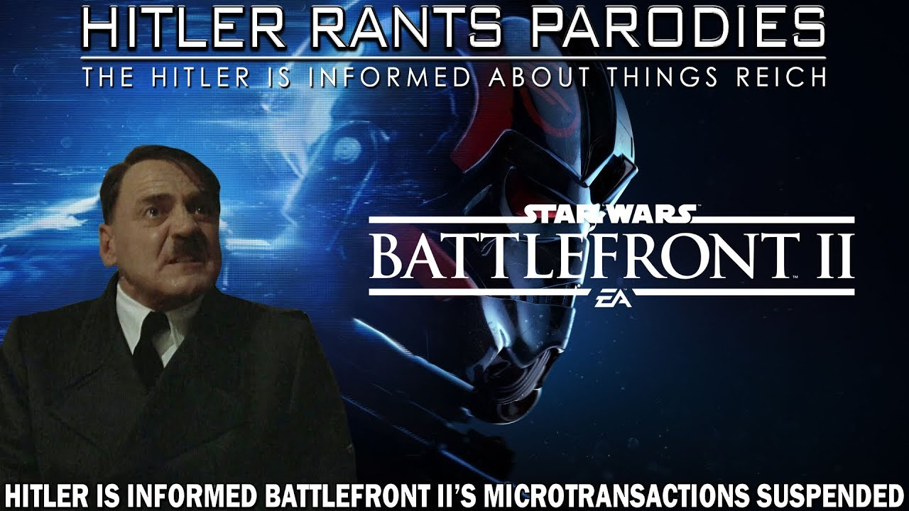 Hitler is informed Battlefront II's microtransactions suspended