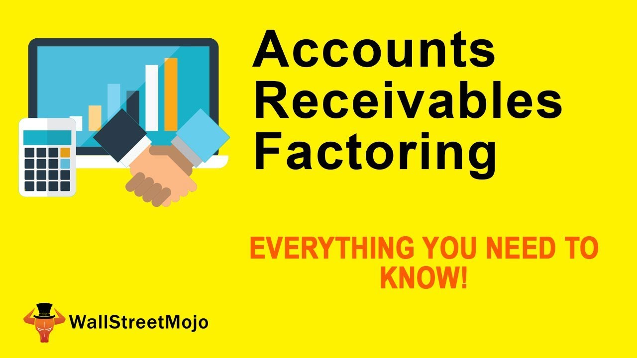 Accounts Receivable Factoring (Examples) | Types of Invoice Factoring