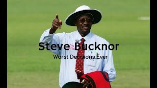 Steve Bucknor's Worst Umpiring Decisions Ever - Highlight Compilation - Cricket Umpiring
