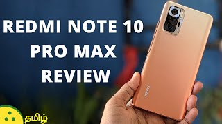 Redmi Note 10 Pro Max Tamil Review - Camera Samples, Pro and Cons