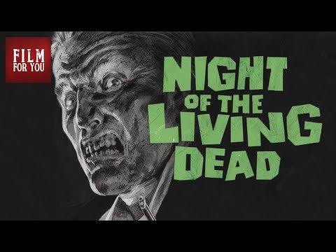 NIGHT OF THE LIVING DEAD - full movie