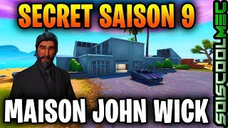 MAISON DE JOHN WICK DANS FORTNITE, SECRET DE LA SAISON 9 FORTNITE