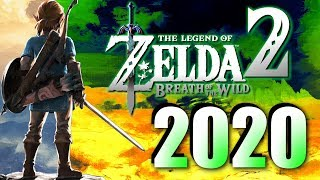 Why Zelda Breath Of The Wild 2 Will Release In 2020