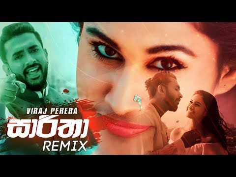 Saaritha (Remix) - Viraj Perera (ZacK N Remix)   Desawana Remix   Sinhala Remix Songs   Sinhala DJ
