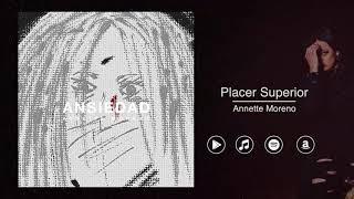 Annette Moreno Placer Superior Audio Oficial