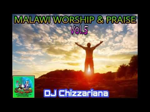 Download WORSHIP & PRAISE GOSPEL MALAWI Vol.5 - DJ Chizzariana