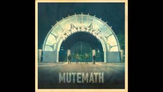 MUTEMATH Clipping with lyrics