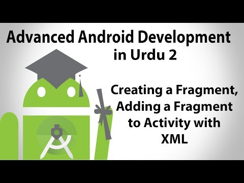 Advanced Android Development in Urdu-2 | Creating & Adding Fragment with XML | Jahan Numma