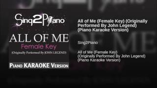 All of Me Female Key Originally Performed By John