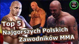 Top 5 - Najgorszych Polskich Zawodników MMA !