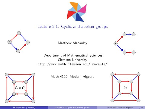 Visual Group Theory, Lecture 2.1: Cyclic and abelian groups
