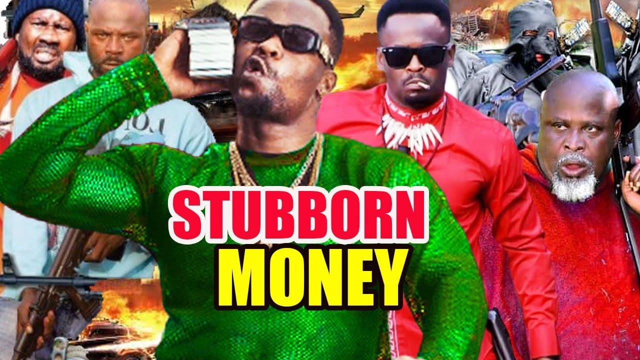 Download Stubborn Money  part 1&2 -[NEW MOVIE] 2021 ZUBBY MICHEAL LATEST NIGERIAN NOLLYWOOD MOVIE 2021