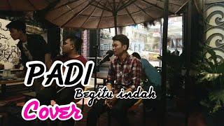 Gambar cover Begitu Indah - PADI ( Mutiara cafe jogja ) adlani ft Daniel