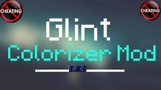J'en ai marre des Cheateurs + Présentation de mod Glint colorizer