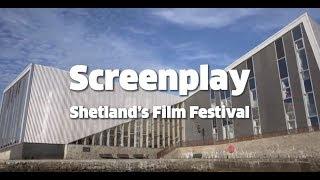 Screenplay: Shetland's Annual Film Festival