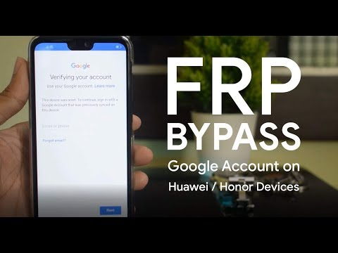 How to ByPass FRP Google Account on any Huawei 2018 devices [Works