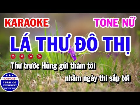 Karaoke Lá Thư Đô Thị Tone Nữ Em Nhạc Sống   Tuấn Cò Karaoke