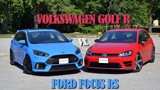 2016 Volkswagen Golf R vs Ford Focus RS