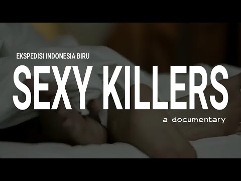 Download SEXY KILLERS (FULL MOVIE)