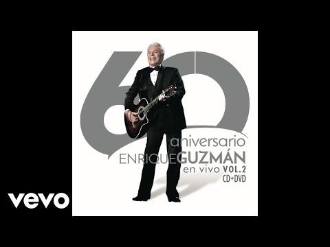 Enrique Guzmán - Dame Felicidad