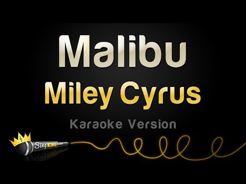 Miley Cyrus - Malibu (Karaoke Version)