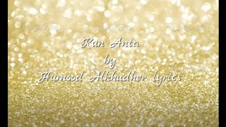Video Kun Anta - Humood AlKhudher  | حمود الخضر - كن أنت (malay lirik) download MP3, 3GP, MP4, WEBM, AVI, FLV Agustus 2017