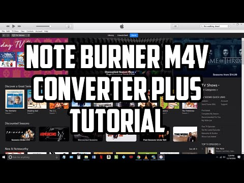 Note Burner M4V Converter Plus Tutorial