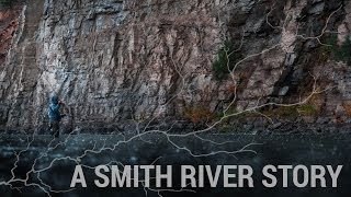 A SMITH RIVER STORY