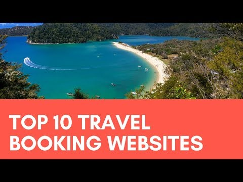 Top 10 Travel Booking Websites | Best Travel Sites Travel Resource Videos