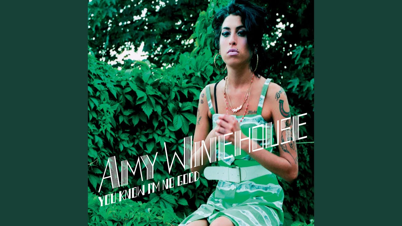 Amy Winehouse – You Know I'm No Good Ghostface UK Version Lyrics ...