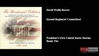 David Wallis Reeves, Second Regiment Connecticut