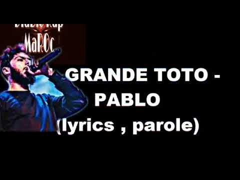 TOTO - PABLO - [lyrics -الكلمات]