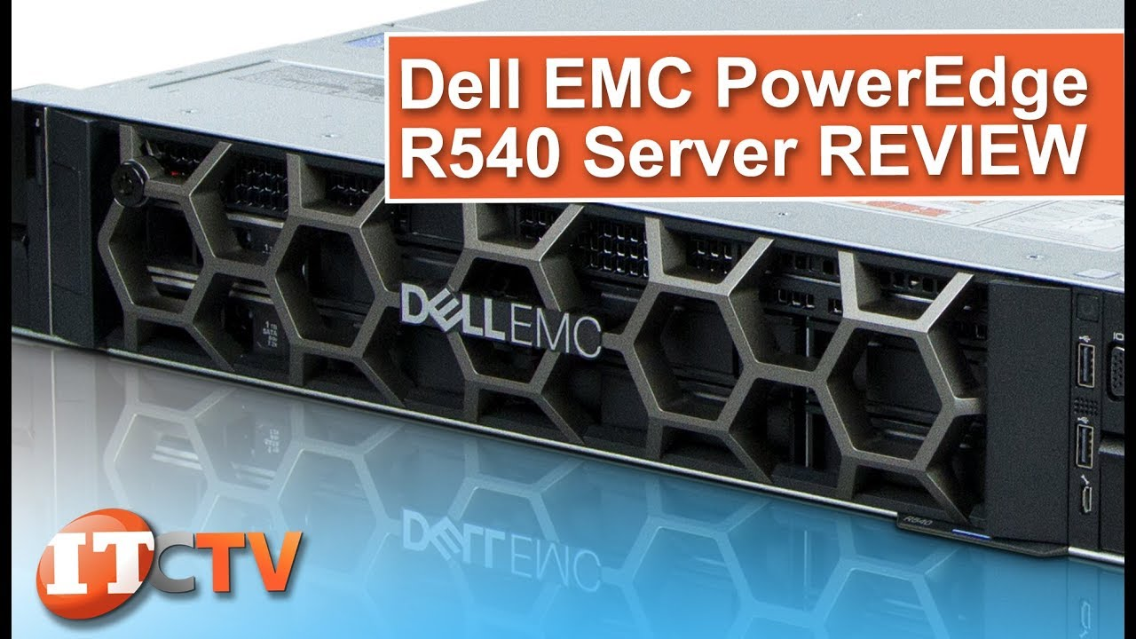 Dell EMC PowerEdge R540 Server REVIEW | IT Creations