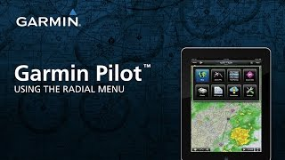 Garmin Pilot™: Using The Radial Menu