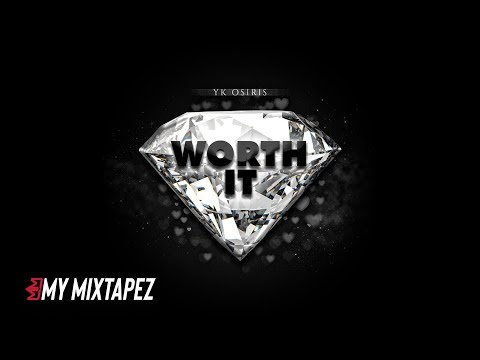 YK Osiris - Worth it (Official Audio) Mp3