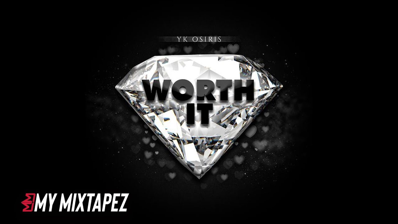 Yk Osiris Worth It Official Audio - worth it yk osiris roblox id