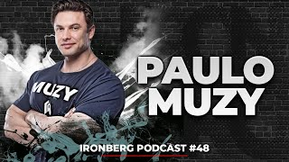 PAULO MUZY - IRONBERG PODCAST