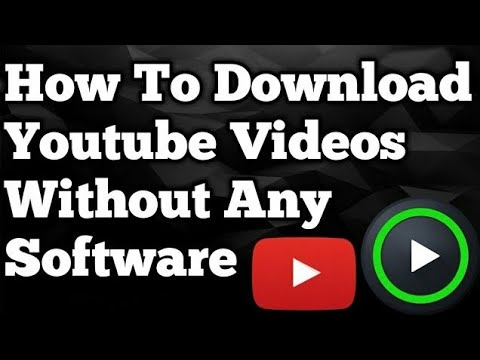 How To Download YouTube Videos Without Any Software | 2018 ... - photo#26