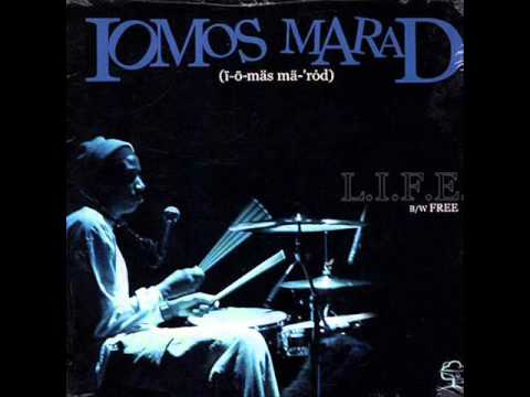 Iomos Marad- L.I.F.E. (Living In Foul Environments)