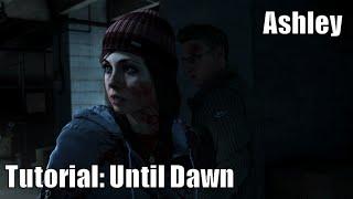 Until Dawn: Salvar/Matar A Ashley (Tutorial)